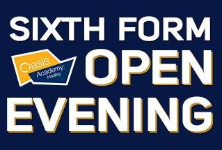 Oasis Sixth Form Open Evening